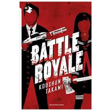 Takami Koushun - Battle Royale
