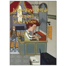 Il giovane Verdi e l'organo senza voce