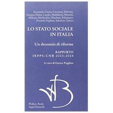 Lo Stato sociale in Italia 2003-2004. Rapporto annuale Iridiss-Cnr