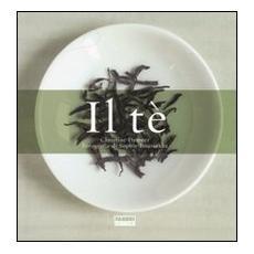 Il tè: La storiaIl gusto del tè (2 vol.)