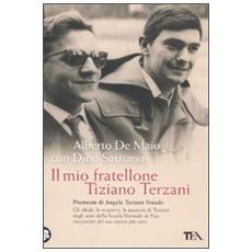 Il mio fratellone Tiziano Terzani