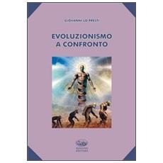 Evoluzionismo a confronto