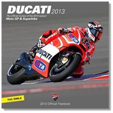 Ducati corse 2013. Ediz. italiana e inglese