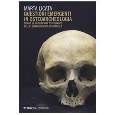 Questioni emergenti in osteoarcheologia. Studio su un campione osteologico della Lombardia nord-occidentale