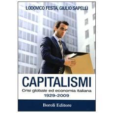 Capitalismi. Crisi globale ed economia italiana 1929-2009