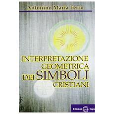 Interpretazione geometrica dei simboli cristiani