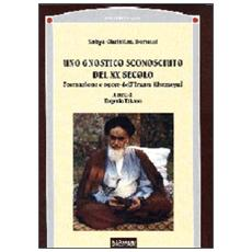 Uno gnostico sconosciuto del XX secolo. Formazione e opere dell'imam Komeyni
