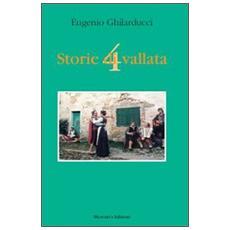 Storie di vallata. Vol. 4