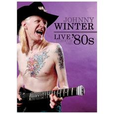 Winter Johnny - Live Through The '80s