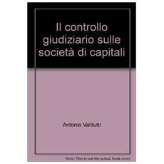 Il controllo giudiziario sulle società di capitali