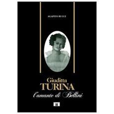Giuditta Turina. L'amante di Bellini