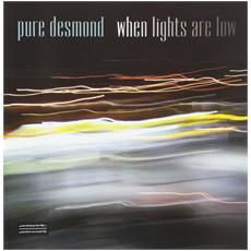 Pure Desmond - When Lights Are Low
