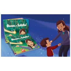 Mamma, Sei Fantastica! - Il Libro Personalizzato Dove La Mamma E Il Suo Bimbo Sono I Protagonisti - Contattaci per personalizzare