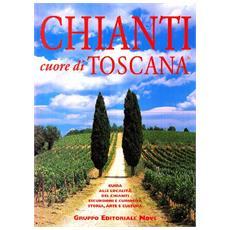 Chianti cuore di Toscana