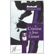 Il crimine di Jean Genet
