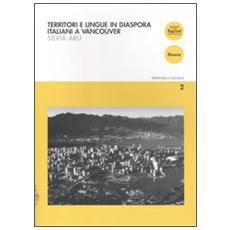 Territori e lingue in diaspora. Italiani a Vancouver