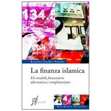 La finanza islamica. Un modello finanziario alternativo e complementare