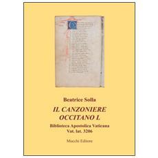 Il canzoniere occitano L. Biblioteca apostolica vaticana Vat. lat. 3206
