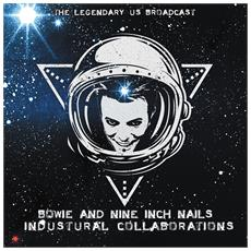David Bowie And Nine Inch Nails - Industrial Collaborations - The Legendary Us Brodcasts - Clear Vinyl
