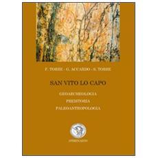 San Vito Lo Capo. Geoarcheologia, preistoria, paleoantropologia
