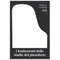 I fondamenti dello studio del pianoforte