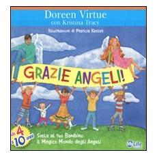 Grazie angeli! Svela al tuo bambino il magico mondo degli angeli