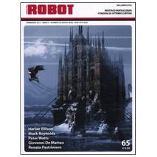 Robot. Rivista di fantascienza (2011) . Vol. 65