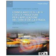 Formulario degli atti e delle procedure per l'applicazione del codice della strada