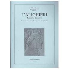 L'Alighieri. Rassegna dantesca. Vol. 41