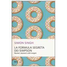 La formula segreta dei Simpson. Numeri, teoremi e altri enigmi