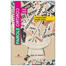 Parole contro. Il tempo della poesia visiva 1963-1968