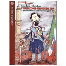 L'insurrezione genovese del 1849. Il generale La Marmora bombarda e saccheggia la città