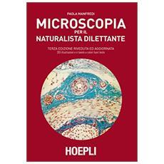Microscopia per il naturalista dilettante