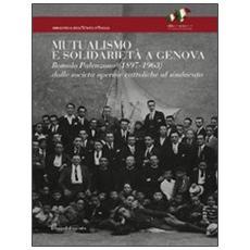 Mutualismo e solidarietà a Genova. Romolo Palenzona (1897-1963) . Dalle società operaie cattoliche al sindacato
