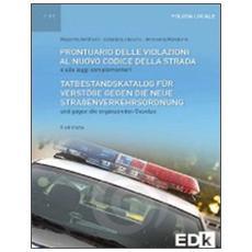 Prontuario delle violazioni al nuovo codice della strada. Ediz. italiana e tedesca