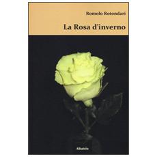 Rosa d'inverno (La)