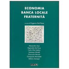 Economia, banca locale, fraternità