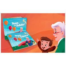 Nonno, Sei Fantastico! - Il Libro Personalizzato Dove Il Nonno E Il Suo Nipotino Sono I Protagonisti - Contattaci per personalizzare