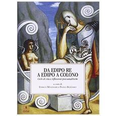 Da Edipo re a Edipo a Colono. Ciclo di vita e riflessioi psicoanalitiche