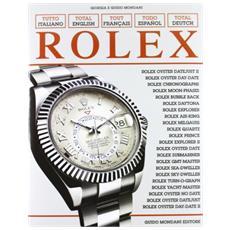 Tutto Rolex. Ediz. italiana, inglese, francese, spagnola e tedesca