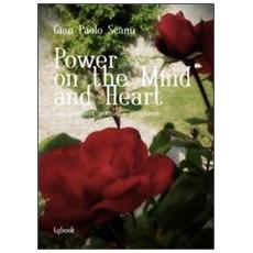 Power on the mind and heart