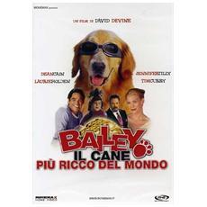 Bailey - Il Cane Piu' Ricco Del Mondo