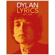 Bob Dylan - Lyrics 1961-1968