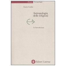 Antropologia delle religioni. Un'introduzione