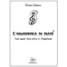 L'orchestra di fiati. Piccolo manuale teorico pratico