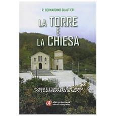 La torre e la chiesa. Ipotesi e storia del santuario della Misericordia in Davoli