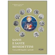 Santi e sante benedettini. Cento profili biografici e spirituali