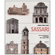 Sassari. Storia architettonica e urbanistica dalle origini al '600