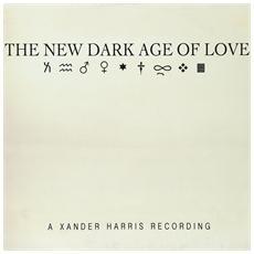 Xander Harris - New Dark Age Of Love