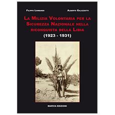 La milizia volontaria per la sicurezza nazionale nella riconquista della Libia (1923-1931)